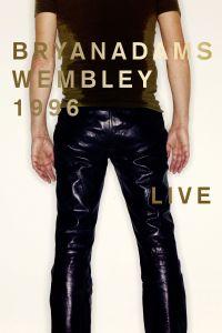 Cover Bryan Adams - Wembley 1996 - Live [DVD]